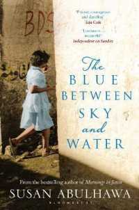 Blue between Sky and Water -- Paperback / softback 9781408865125