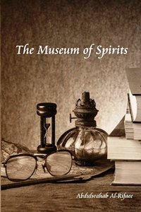 The Museum of Spirits 9781480935761