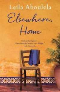 Elsewhere, Home -- Paperback / softback 9781846592119